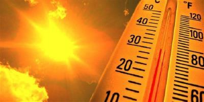 «الأرصاد»: طقس  شديد  الحرارة..  والعظمى 49